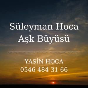 Süleyman Hoca Aşk Büyüsü